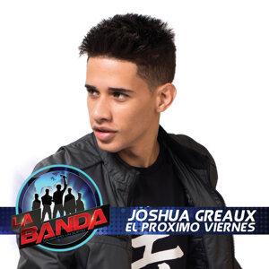 Joshua Greaux 歌手頭像