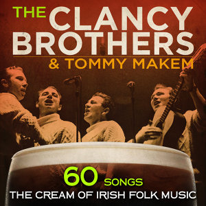 The Clancy Brothers, Tommy Makem, The Irish Military Band 歌手頭像