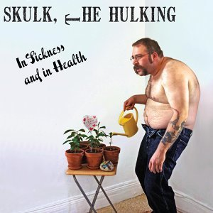 Skulk, the Hulking 歌手頭像