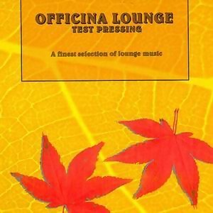 Officina Lounge - A Finest Selection of Lounge Music 歌手頭像