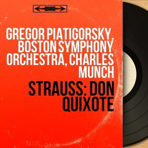 Gregor Piatigorsky, Boston Symphony Orchestra, Charles Munch 歌手頭像