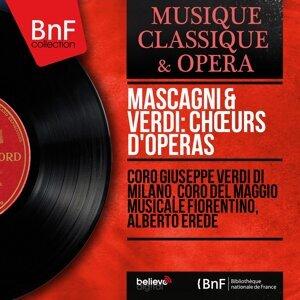Coro Giuseppe Verdi di Milano, Coro del Maggio Musicale Fiorentino, Alberto Erede 歌手頭像