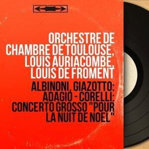 Orchestre de chambre de Toulouse, Louis Auriacombe, Louis de Froment 歌手頭像