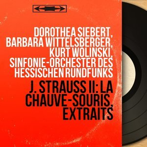 Dorothea Siebert, Barbara Wittelsberger, Kurt Wolinski, Sinfonie-Orchester des Hessischen Rundfunks 歌手頭像