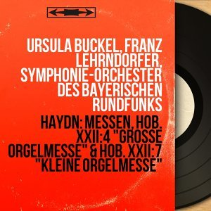 Ursula Buckel, Franz Lehrndorfer, Symphonie-Orchester des Bayerischen Rundfunks 歌手頭像