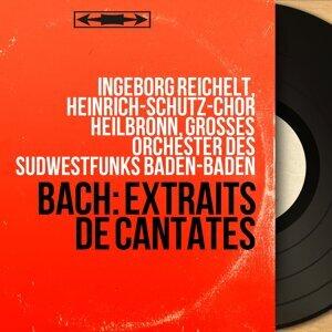 Ingeborg Reichelt, Heinrich-Schütz-Chor Heilbronn, Grosses Orchester des Südwestfunks Baden-Baden 歌手頭像