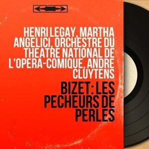 Henri Legay, Martha Angelici, Orchestre du Théâtre national de l'Opéra-Comique, André Cluytens 歌手頭像
