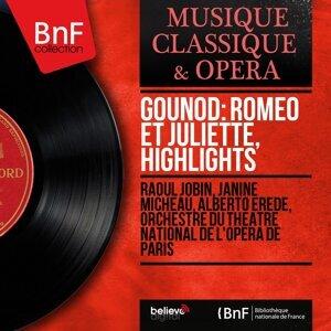 Raoul Jobin, Janine Micheau, Alberto Erede, Orchestre du Théâtre national de l'Opéra de Paris 歌手頭像