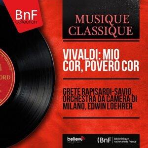 Grete Rapisardi-Savio, Orchestra da camera di Milano, Edwin Loehrer 歌手頭像