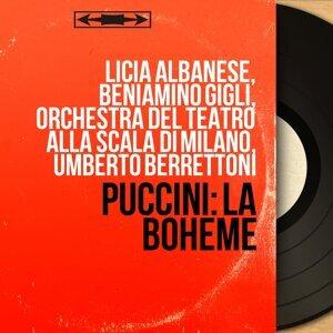Licia Albanese, Beniamino Gigli, Orchestra del Teatro alla Scala di Milano, Umberto Berrettoni 歌手頭像