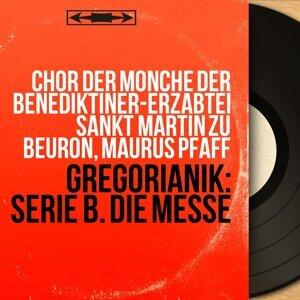 Chor der Mönche der Benediktiner-Erzabtei Sankt Martin zu Beuron, Maurus Pfaff 歌手頭像