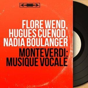 Flore Wend, Hugues Cuénod, Nadia Boulanger 歌手頭像
