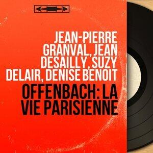 Jean-Pierre Granval, Jean Desailly, Suzy Delair, Denise Benoit 歌手頭像