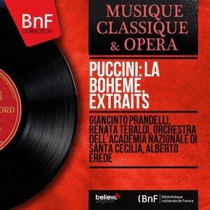 Giancinto Prandelli, Renata Tebaldi, Orchestra dell'Accademia nazionale di Santa Cecilia, Alberto Erede 歌手頭像