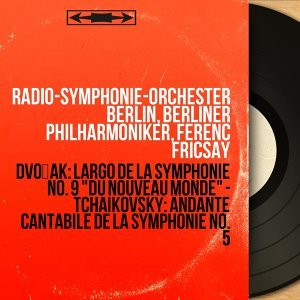 Radio-Symphonie-Orchester Berlin, Berliner Philharmoniker, Ferenc Fricsay 歌手頭像