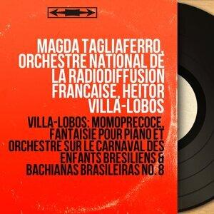 Magda Tagliaferro, Orchestre national de la Radiodiffusion française, Heitor Villa-Lobos 歌手頭像