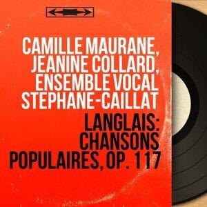 Camille Maurane, Jeanine Collard, Ensemble vocal Stéphane-Caillat 歌手頭像