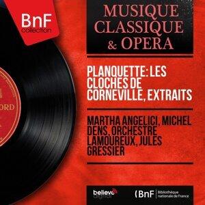 Martha Angelici, Michel Dens, Orchestre Lamoureux, Jules Gressier 歌手頭像