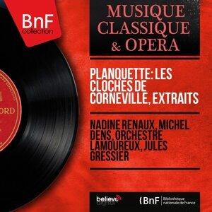 Nadine Renaux, Michel Dens, Orchestre Lamoureux, Jules Gressier 歌手頭像