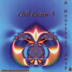 Chill Factor - 5 歌手頭像