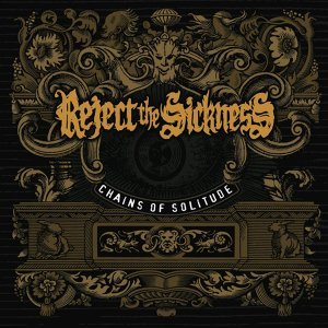 Reject The Sickness