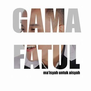 Gama Fatul 歌手頭像
