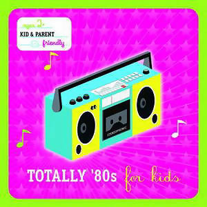 Totally 80's For Kids 歌手頭像