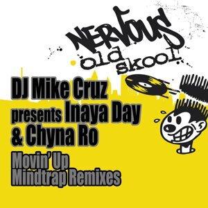 DJ Mike Cruz, Inaya Day, Chyna Ro 歌手頭像