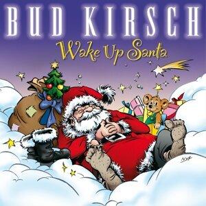 Bud Kirsch 歌手頭像