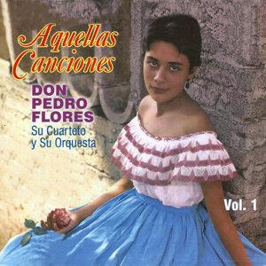 Don Pedro Flores, su Cuarteto, su Orquesta 歌手頭像
