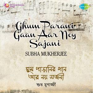 Nandita Chatterjee, Subha Mukherjee 歌手頭像