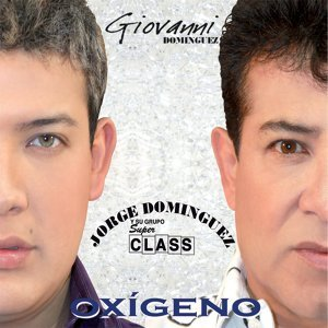 Giovanni Dominguez, Jorge Dominguez y Su Grupo Super Class 歌手頭像