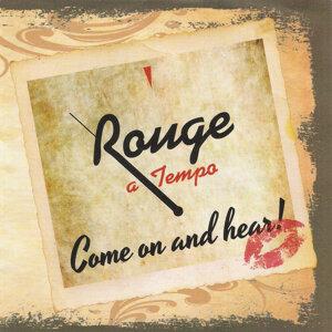 Rouge a Tempo 歌手頭像