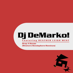 Dj DeMarko! Featuring HEATHER LEIGH WEST 歌手頭像