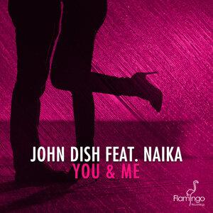 John Dish featuring Naika 歌手頭像