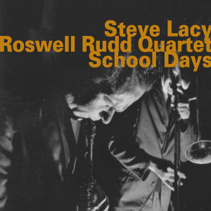 Steve Lacy, Roswell Rudd Quartet 歌手頭像