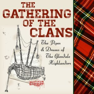 The Pipes & Drums of the Glendale Highlanders 歌手頭像