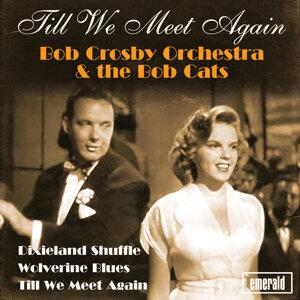 Bob Crosby Orchestra & The Bob Cats 歌手頭像
