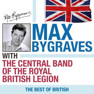 Max Bygraves & The Central Band of the British Legion, Max Bygraves, The Central Band of the British Legion 歌手頭像