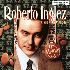 Robert Ingles e sua Orquestra 歌手頭像