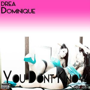 Drea Dominique 歌手頭像