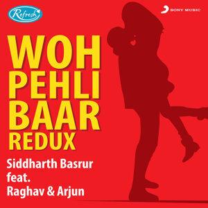 Siddharth Basrur, Raghav, Arjun 歌手頭像