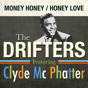 The Drifters Featuring Clyde McPhatter, The Drifters 歌手頭像