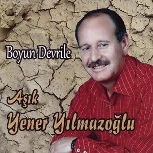 Aşık Yener Yılmazoğlu 歌手頭像