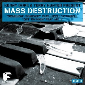 Mass Destruction (Kenny Dope & Terry Hunter Present)