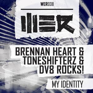 Brennan Heart & Toneshifterz & DV8 Rocks! 歌手頭像