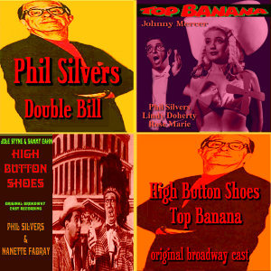 Phil Silvers & The Broadway Casts 歌手頭像