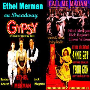 Ethel Merman & Original Broadway Casts, Ethel Merman, Original Broadway Casts 歌手頭像