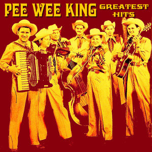 Pee Wee King & The Golden West Cowboys 歌手頭像