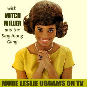 Leslie Uggams, The Mitch Millar Singalong Gang, Leslie Uggams, The Mitch Millar Singalong Gang 歌手頭像